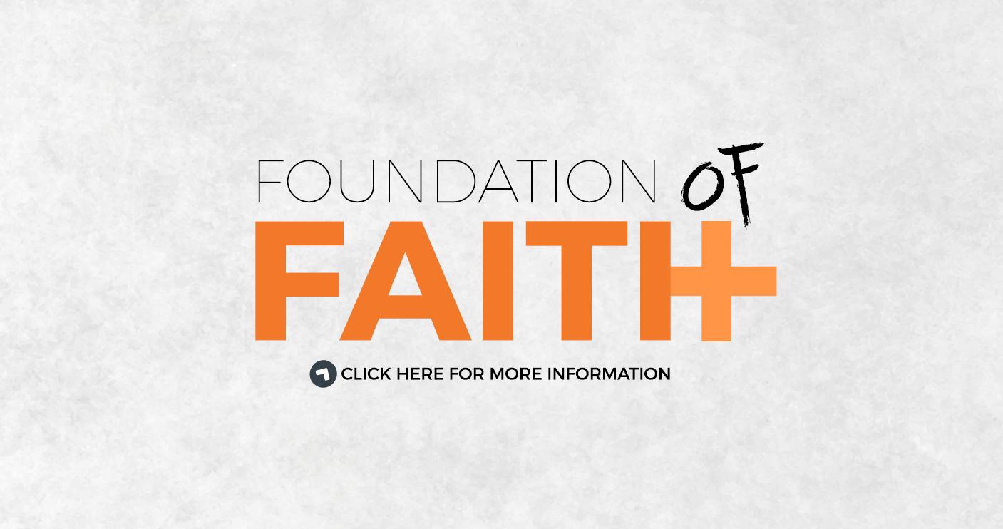 FOUNDATION-FAITH-NEW-INFO